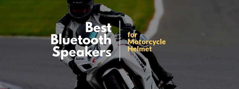 Best Bluetooth Speakers for Motorcycle Helmet